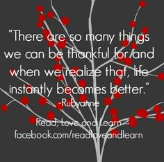 Be thankful quote via www.Facebook.com/ReadLoveandLearn