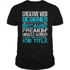 Awesome Tee For Creative Web Designer - #pullover #kids hoodies. MORE INFO => https://www.sunfrog.com/LifeStyle/Awesome-Tee-For-Creative-Web-Designer-123396635-Black-Guys.html?id=60505