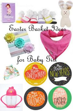 Eight Easter Basket Ideas for Baby Girl (All $30 and under)