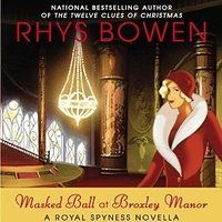 A book and its prequel - Masked Ball at Broxley Manor (Her Royal Spyness Mysteries, #0.5)