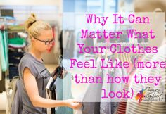 why it matters what clothes feel like if you are kinaesthetic