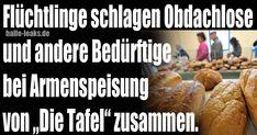 Flüchtlinge prügeln Obdachlose und ander Arme bei Tafel-Essensausgabe zusammen