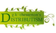 G.K. Chestertons Distributism