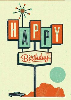 Birthday Quotes QUOTATION - Image : Quotes about Birthday - Description Happy birthday, modern More Sharing is Caring - Hey can you Share this Quote Birthday Blessings, Birthday Wishes Quotes, Birthday Messages, Happy Birthday Wishes, Birthday Greetings, Card Birthday, Humor Birthday, Bday Cards, Retro Happy Birthday