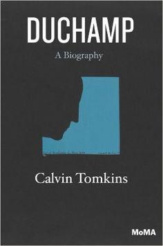 Amazon.com: Duchamp: A Biography (9780870708923): Calvin Tomkins: Books