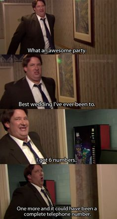 Man, my dogs are barking!  Kevin Malone ~ The Office