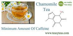 Chamomile Tea Benefits, Teas, Caffeine, Barware, Minerals, How To Make, Tees, Bar Accessories, Cup Of Tea