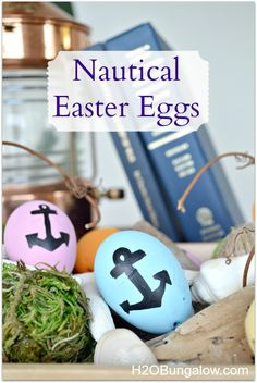 Go coastal with nautical Easter Eggs www.h2obungalow.com
