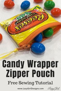 Free Sewing Tutorial: Make Candy Wrapper Zipper Pouch. Eat the Easter candy then make these cute zipper pouches. Free sewing tutorial to turn beautiful candy wrappers into a DIY upcycle craft. Great for kids gifts, Easter basket, Sewing Hacks, Sewing Tutorials, Sewing Tips, Video Tutorials, Lazy Girl Designs, Candy Wrappers, Candy Wrapper Purse, Candy Bags, Leftover Fabric