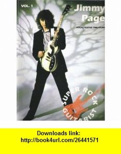 Jimmy Page Vocal/Guitar Tablature Jimmy Page ,   ,  , ASIN: B000K1WIZE , tutorials , pdf , ebook , torrent , downloads , rapidshare , filesonic , hotfile , megaupload , fileserve
