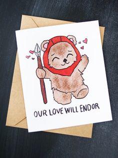 Star Wars Valentine's Day Card - (Ewok) Our Love Will Endor Card (ewok - star wars - valentines - funny - planet endor - return of the jedi)