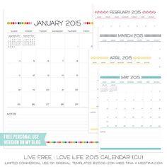 Live Free : Love Life 2015 Calendars - FREE Printables » MissTiina.com {Blog}