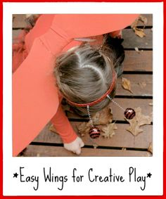 Hangers & pantyhose turn into wings in this easy project. Perfect for dress up & creative play!
