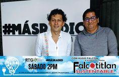 Falcotitlan SUSTENTABLE®  SINTONIZA HOY SÁBADO A LAS 2PM A TRAVÉS DE RADIO Y TELEVISIÓN DE GUERRERO (RTG) POR 97.7 FM ACAPULCO, 92.1 FM ZIHUATANEJO Y 870 AM CHILPANCINGO  #MásRadio  #FalcotitlanSUSTENTABLE  OTROS DISPOSITIVOS: http://rtvgro.net/radio/blog/category/acapulco/  INVITADO: Mtro. Amílcar Montero Ávila. Director de la Orquesta y Coro Renacimiento.  TEMA:  Orquesta y Coro Renacimiento.  DESCARGA LA APLICACIÓN RTG POR ANDROID E iOS.  VISITA: www.falcotitlansustentable.com