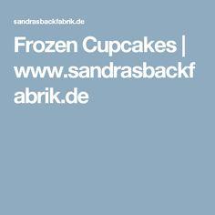 Frozen Cupcakes | www.sandrasbackfabrik.de