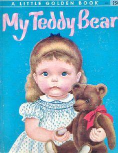 My Teddy Bear ~ Eloise Wilkin 1953