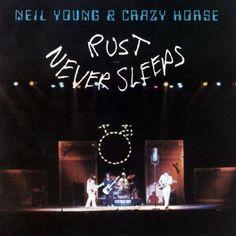 Neil Young Rust Never Sleeps 1979