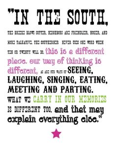 south...that's where I come from ❤