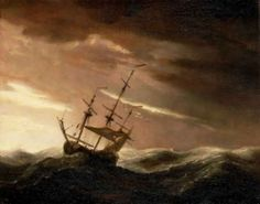 Ships in a Storm -attributed to Willem van der Velde the Younger....................................                              When peace, like a river, attendeth my way. When sorrow like sea billows roll. Whatever my lot, Thou hadst taught me to say, it is well, it is well with my soul....