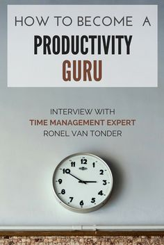 Interview with Time Management expert Ronel van Tonder about dealing with unexpected interruptions, multitasking, the secrets of time management, and how to become a productivity guru.