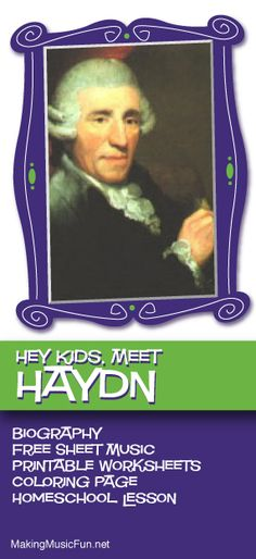 Hey Kids, Meet Franz Joseph Haydn | Composer Biography and Music Lessons Resources - http://makingmusicfun.net/htm/f_mmf_music_library/hey-kids-meet-franz-joseph-haydn.htm