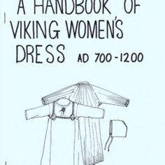 All about Handbook of Viking Women's Dress AD by D. LibraryThing is a cataloging and social networking site for booklovers Viking Reenactment, Medieval Costume, Medieval Dress, Medieval Fair, Norse Clothing, Medieval Clothing, Viking Life, Viking Woman, Viking Dress