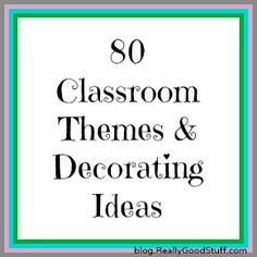 """80 Classroom Themes and Decorating Ideas:  Wish they had a link for their """"Gardening'  theme.."""