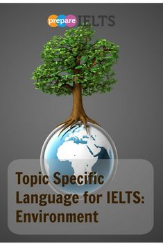 Develop your topic specific language for IELTS:..read my new blog post today