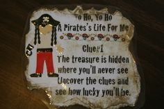 A Pirate's Life For Me! Our pirate unit had us shivering with delight! Our literacy center featured, How I Became A Pirate . Pirate Treasure Hunt For Kids, Treasure Hunt Clues, Pirate Kids, Pirate Day, Pirate Birthday, Pirate Theme, Birthday Stuff, 3rd Birthday, Birthday Ideas