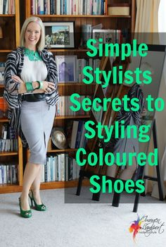 simple secrets to styling coloured shoes
