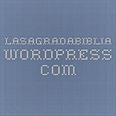 lasagradabiblia.wordpress.com
