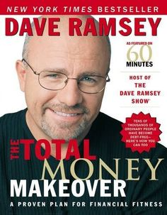 The Total Money Makeover: A Proven Plan for Financial Fit...
