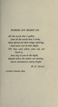 The Words, Pretty Words, Beautiful Words, Poem Quotes, Yeats Quotes, Yeats Poems, Literary Quotes, Lectures, Love Book