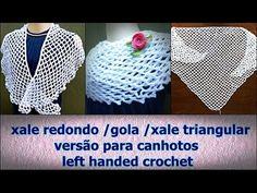 Xale de Crochê para Canhotos | Passo a Passo | Left Handed Crochet | Edinir-Croche