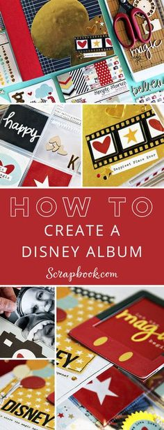 Learn How To Create a Disney Album with lots of fun tips and techniques. Check out all the fantastic Disney products available at http://Scrapbook.com today!