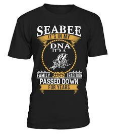 Seabee it's in my DNA  => #parents #father #family #grandparents #mother #giftformom #giftforparents #giftforfather #giftforfamily #giftforgrandparents #giftformother #hoodie #ideas #image #photo #shirt #tshirt