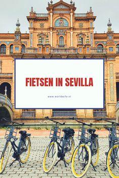 Fietsen in Sevilla is een leuke manier om de stad te ontdekken #Sevilla #Andalusie #Spanje Cordoba Spain, Seville Spain, Valencia, South Of Spain, World View, Andalusia, Cadiz, Granada, Solo Travel