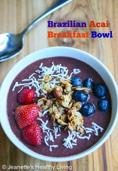 Brazilian Acai Breakfast Bowl © Jeanette's Healthy Living