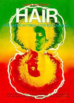 """Hair, the """"tribal love rock musical"""" from the New York Public Theater that went on Broadway for the first time in 1968, pioneered not just a new kind of Broadway musical but also a new style of theater posters."""