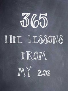 365 Life Lessons from My 20s.
