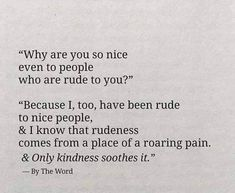 wisdom quotes about love Poem Quotes, True Quotes, Words Quotes, Motivational Quotes, Inspirational Quotes, Sayings, Nice People Quotes, Wisdom Quotes, Quotes About Negative People