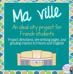 If your French students are learning the names of places in the city, this is a great project to practice those terms while igniting their creativity.Ma ville, a French city project, asks students to design their dream city, draw (or use a computer) to make a map (labeled in French), and to write 2 paragraphs in French about their city. Click here to check it out!