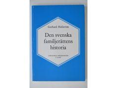 Gerhard Hafström: Den svenska familjerättens histo.. Pris: 74 kr   Bokbörsen Den, Cover, Books, Historia, Libros, Book, Book Illustrations, Libri