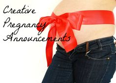 Creative pregnancy announcement ideas...lots of good ideas on this site