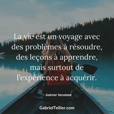 La vie est un voyage avec des problèmes à résoudre, des leçons à apprendre, mais surtout de l'expérience à acquérir. #citation #citationdujour #proverbe #quote #frenchquote #pensées #phrases #french #français Inspirational Quotes About Strength, Motivational Quotes, Positive Mind, Positive Quotes, French Expressions, French Quotes, Positive Affirmations, Motivation Inspiration, Best Quotes