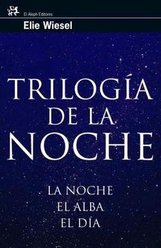 Wiesel, Elie. Trilogía de la noche
