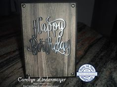 Carolyn's Card Creations: Stamp, Ink, Paper #102 - Wood Textures Masculine Birthday card