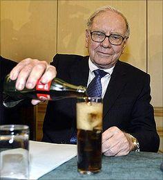 Warren Buffet..he loves Coca Cola~