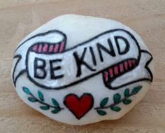 Be Kind; painted stones