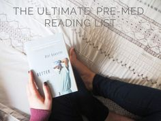 for chris || By the Way: The Ultimate Pre-Med Reading List
